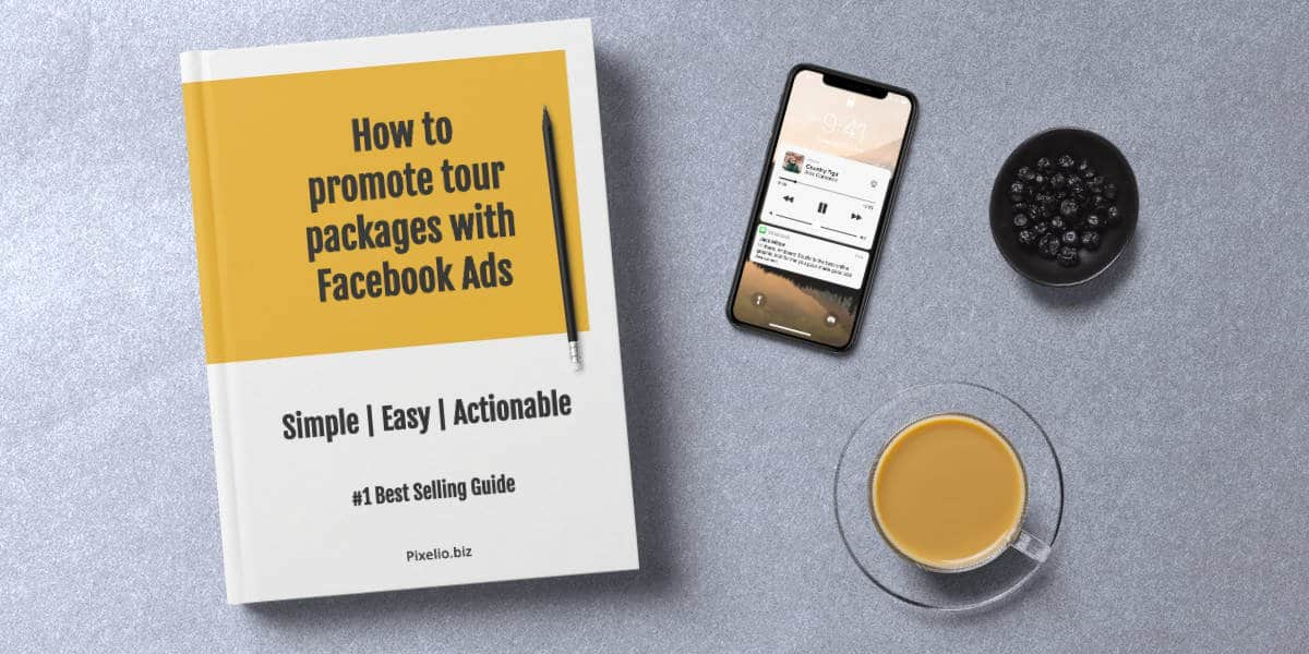 How to promote tour packages with Facebook Ads