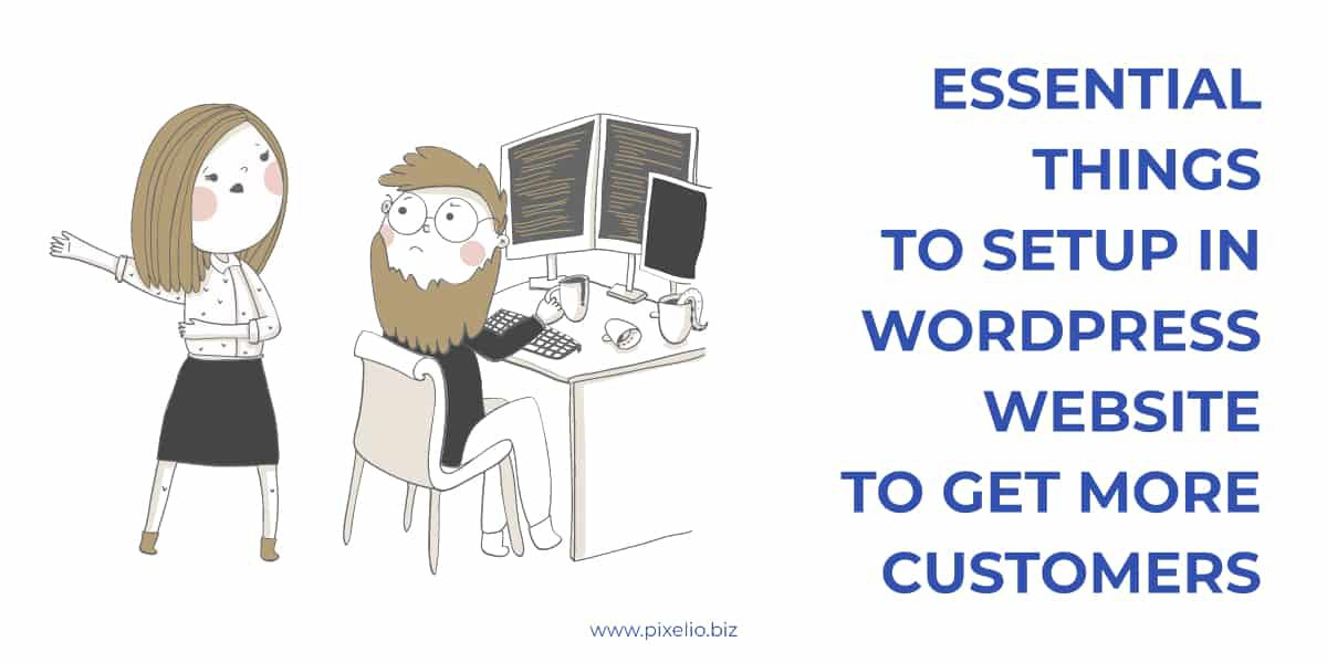 23 Essential things to setup in WordPress to get more customers